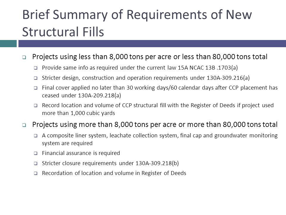 Brief Summary of Requirements of New Structural Fills