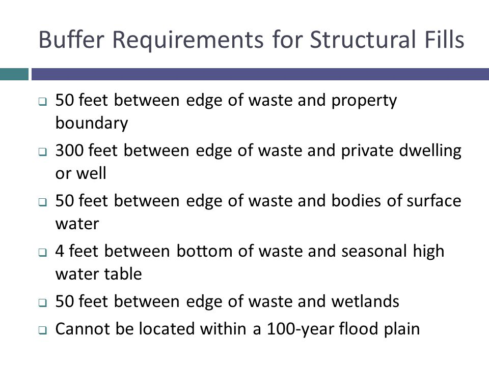 Buffer Requirements for Structural Fills