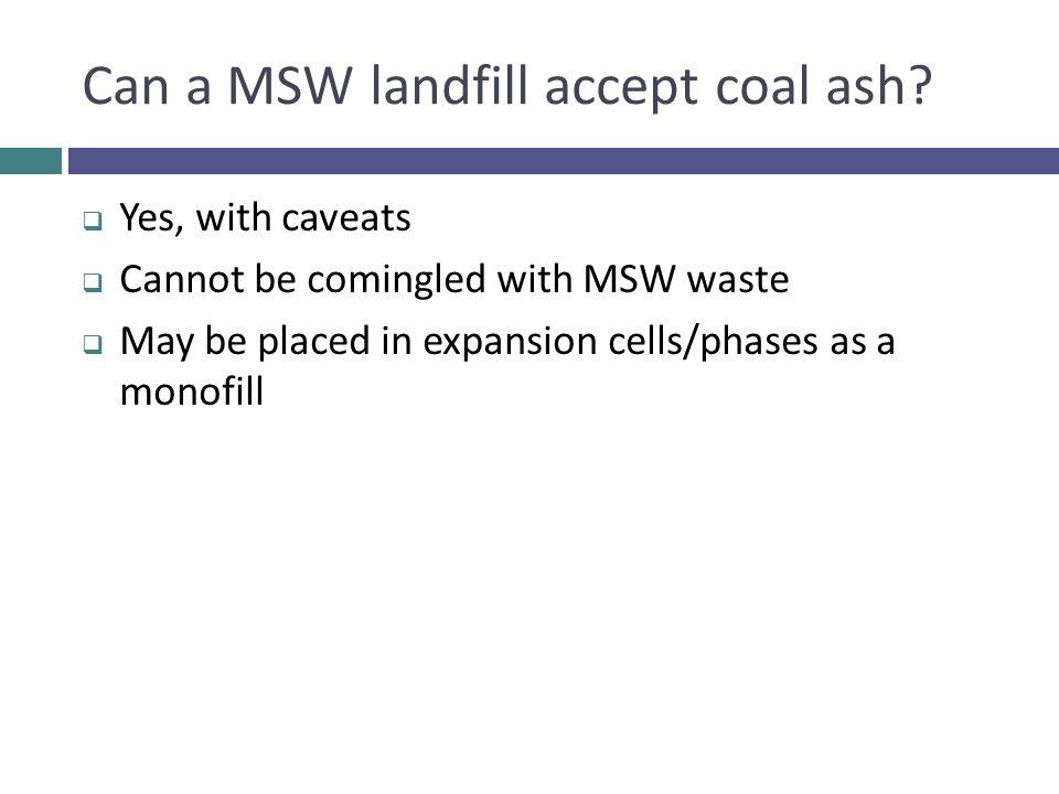 Can a MSW landfill accept coal ash