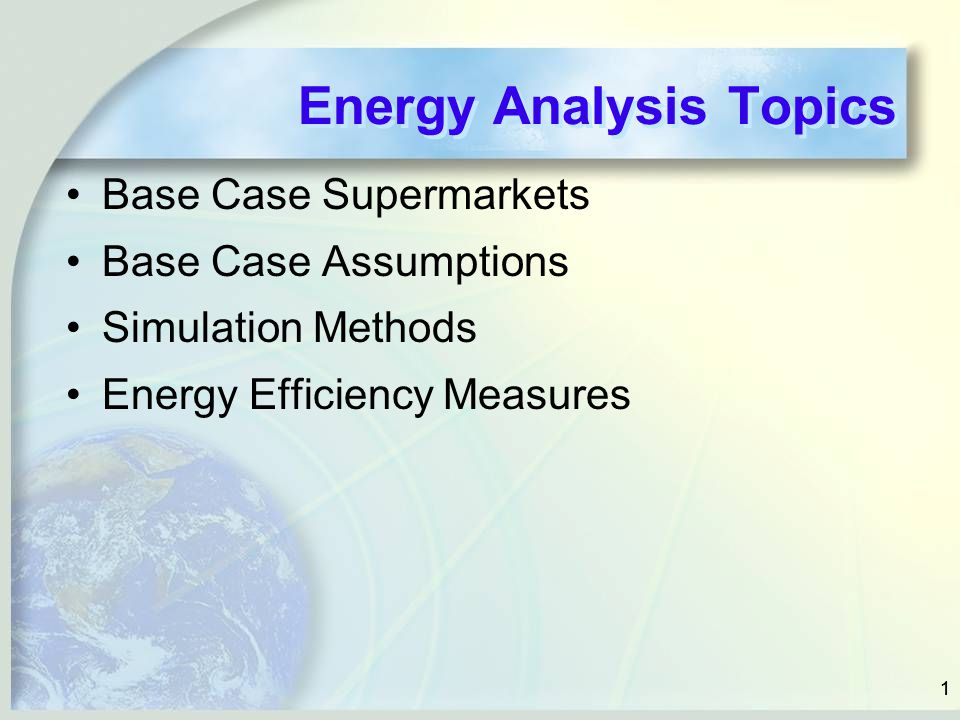Energy Analysis Topics