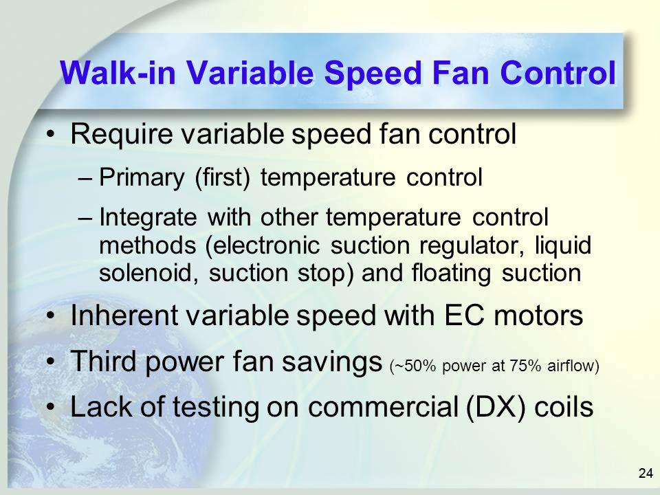 Walk-in Variable Speed Fan Control