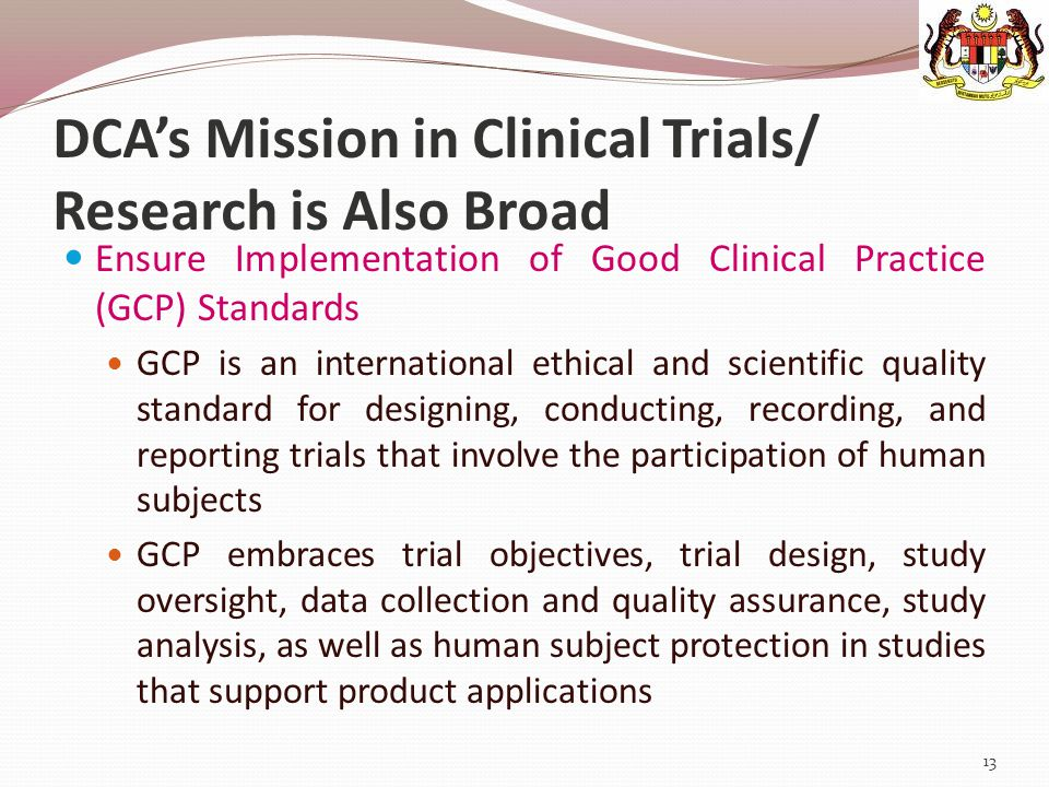 DCA's Mission in Clinical Trials/ Research is Also Broad