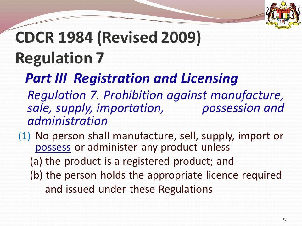 CDCR 1984 (Revised 2009) Regulation 7