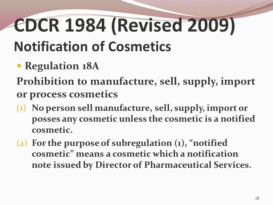 CDCR 1984 (Revised 2009) Notification of Cosmetics