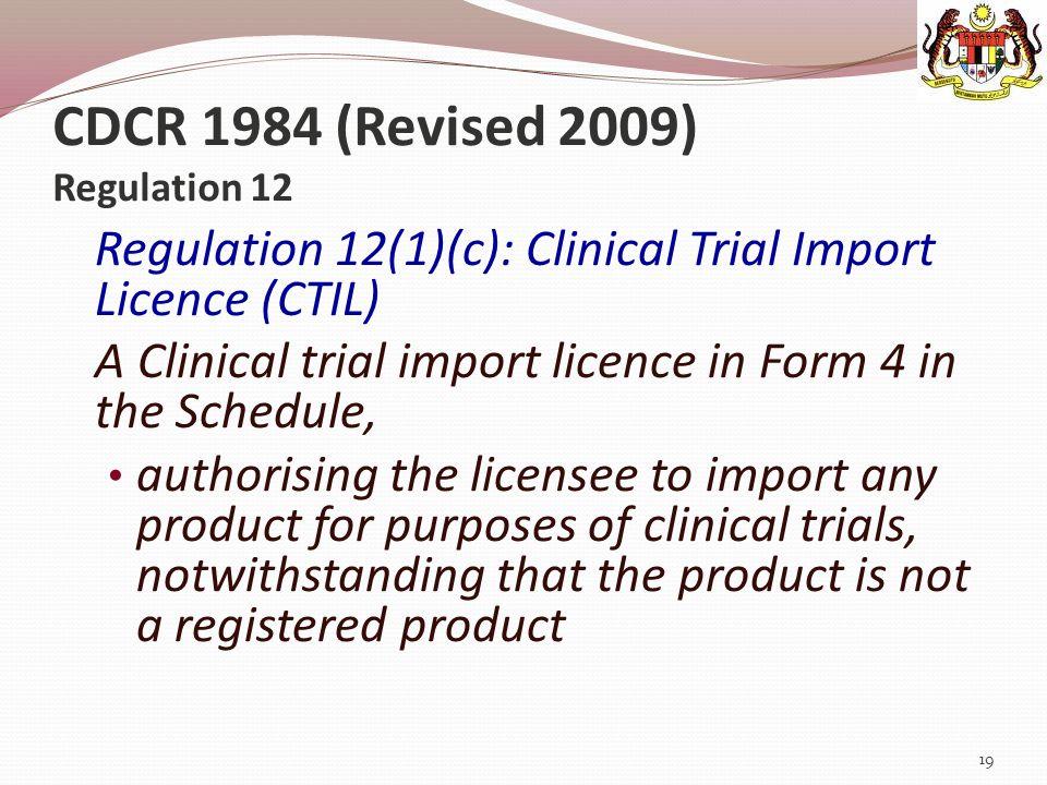 CDCR 1984 (Revised 2009) Regulation 12