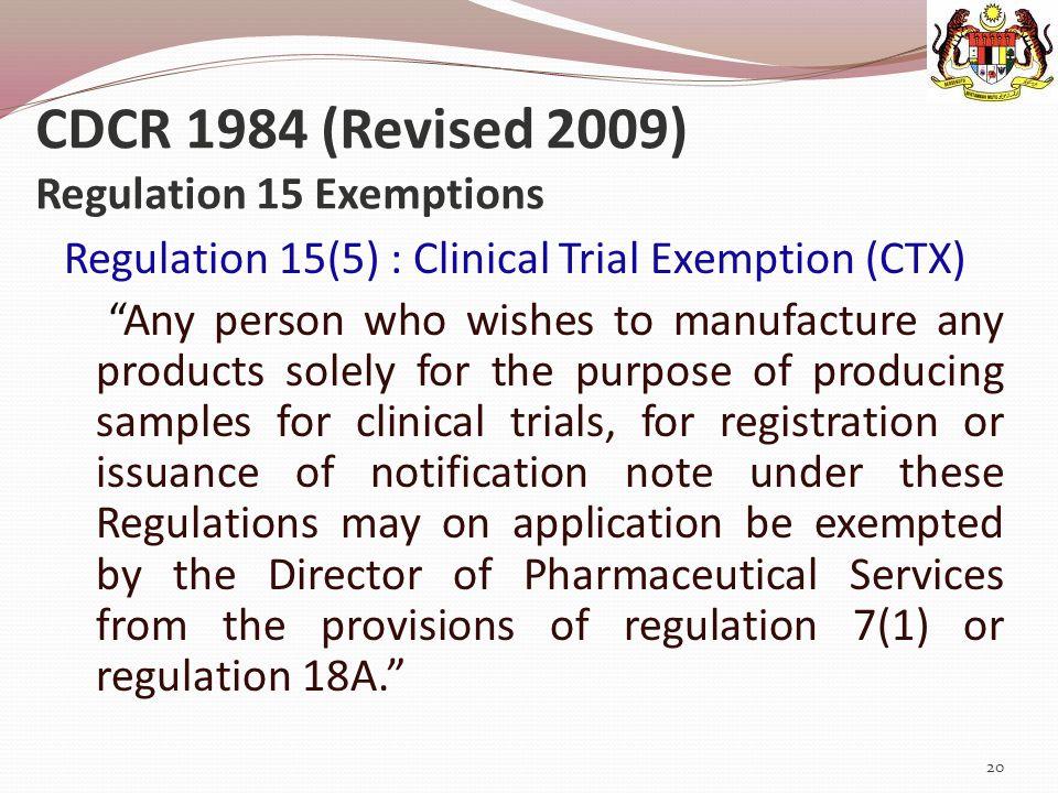 CDCR 1984 (Revised 2009) Regulation 15 Exemptions