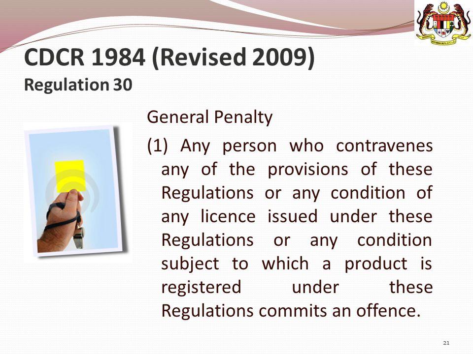 CDCR 1984 (Revised 2009) Regulation 30