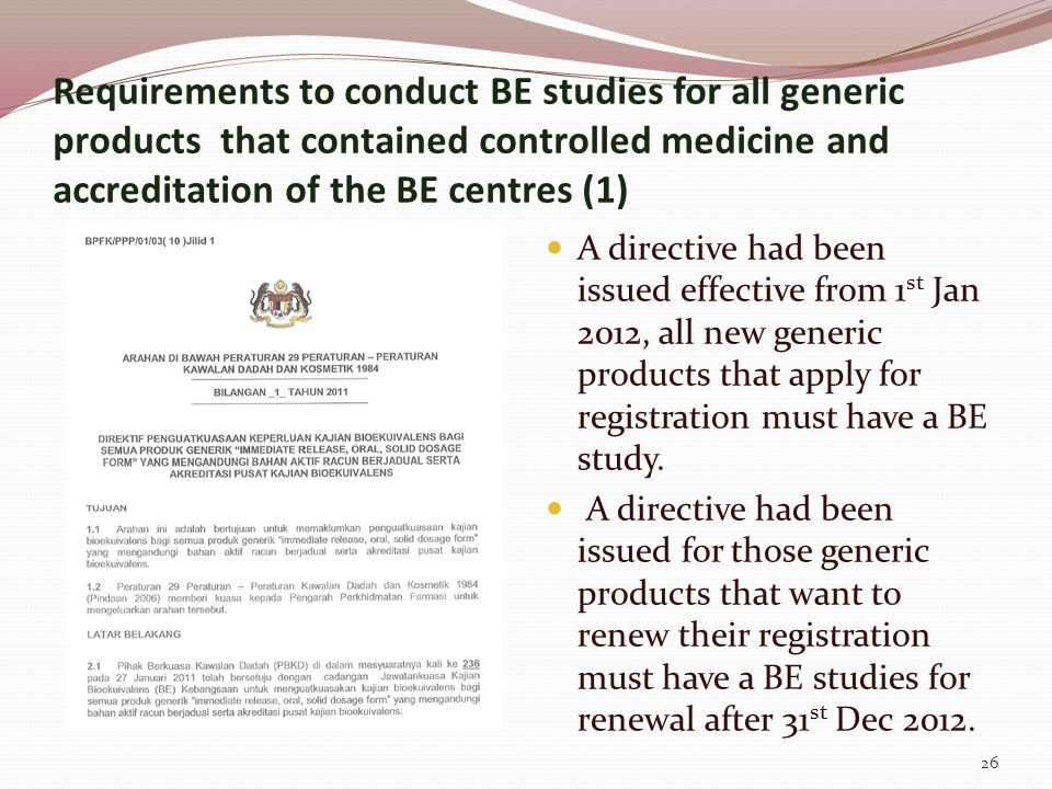Requirements to conduct BE studies for all generic products that contained controlled medicine and accreditation of the BE centres (1)