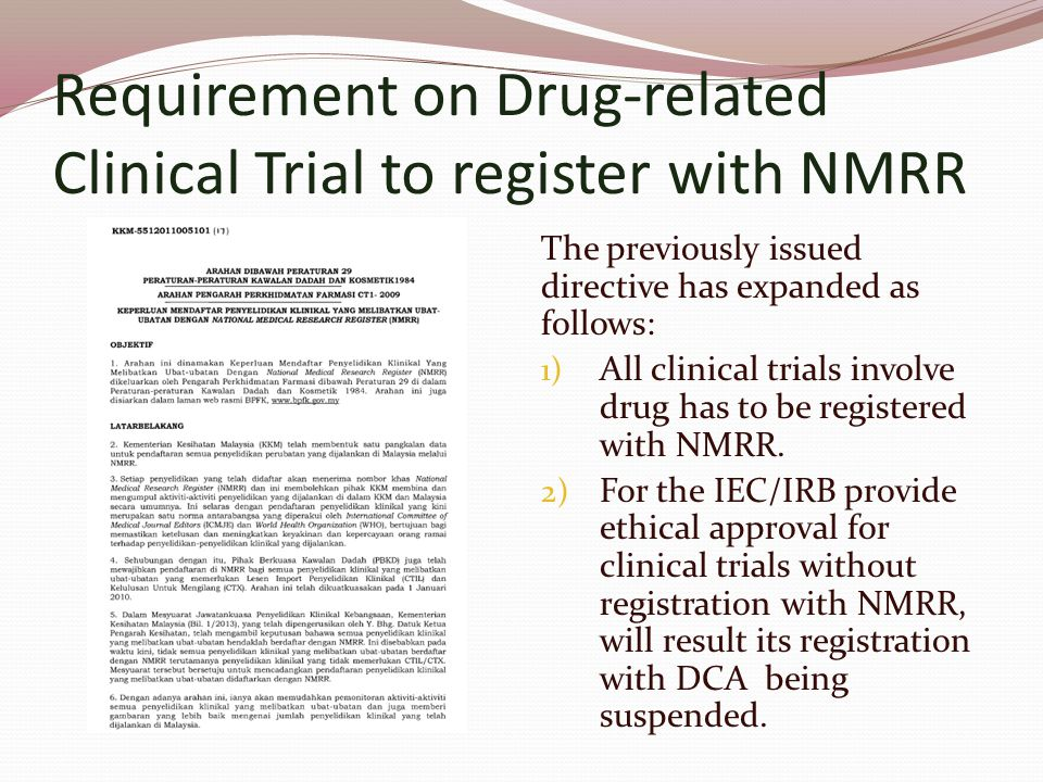 Requirement on Drug-related Clinical Trial to register with NMRR