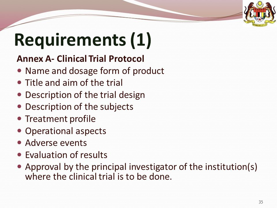 Requirements (1) Annex A- Clinical Trial Protocol
