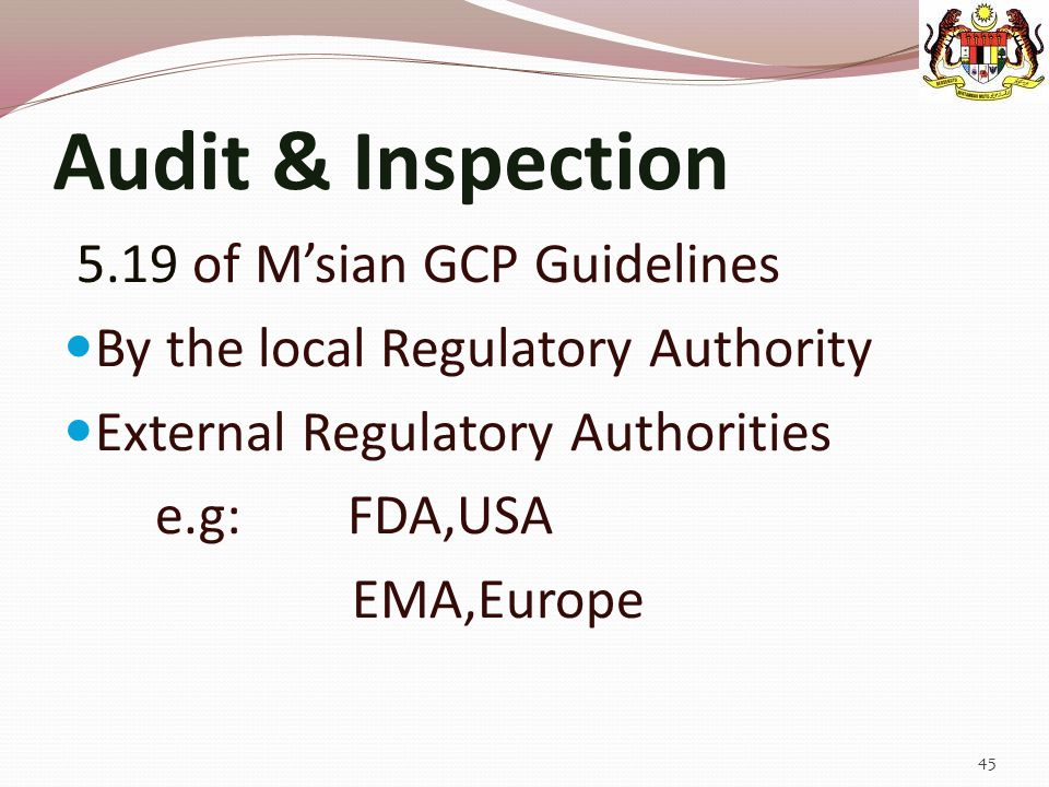 Audit & Inspection 5.19 of M'sian GCP Guidelines