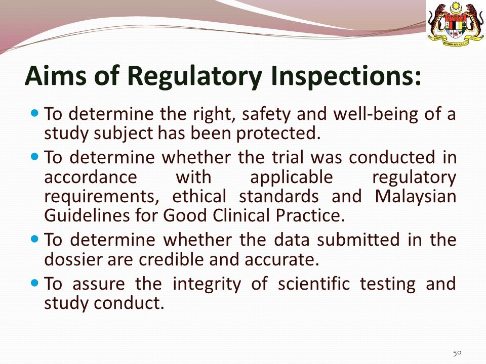 Aims of Regulatory Inspections: