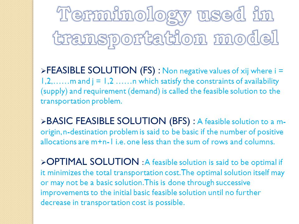 feasible solution for the transportation problem Algorithm in solving the mc2 transportation problems  rule is often used to find  an initial basic feasible solution in the process of solving the transporta.