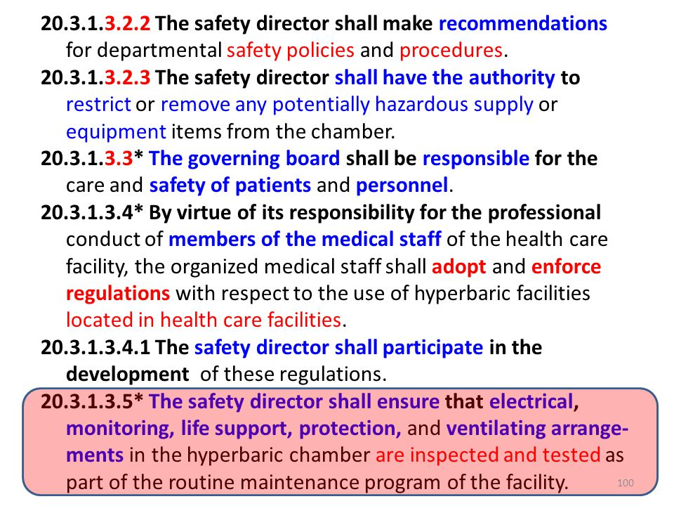 20.3.1.3.2.2 The safety director shall make recommendations for departmental safety policies and procedures.