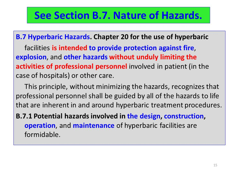 See Section B.7. Nature of Hazards.