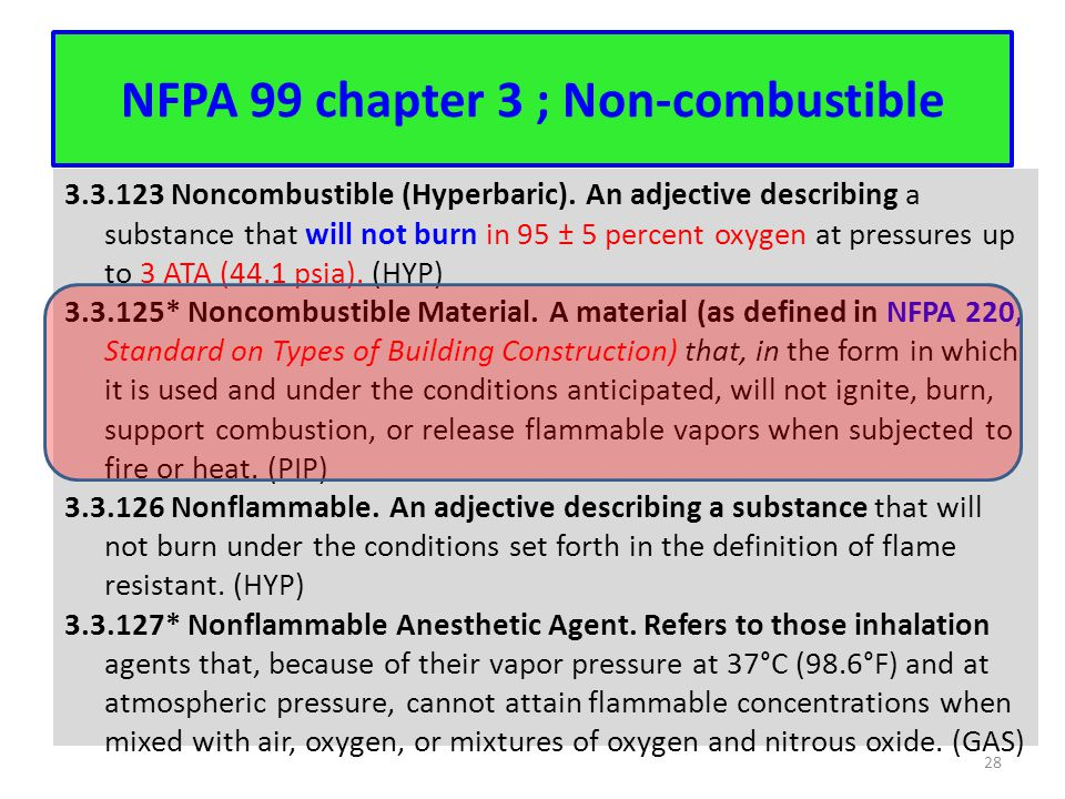 NFPA 99 chapter 3 ; Non-combustible