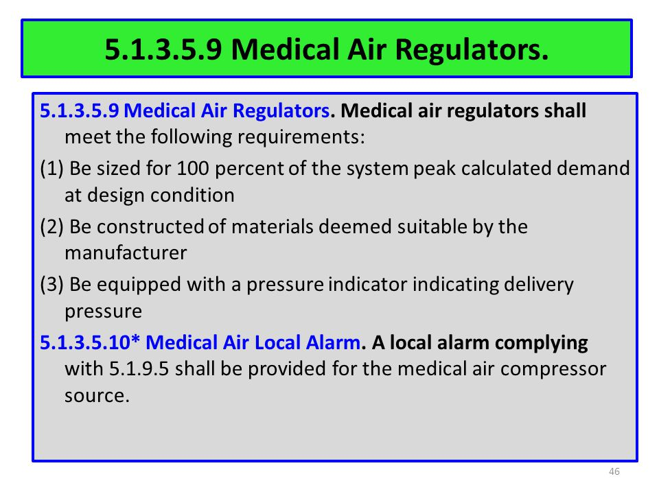 5.1.3.5.9 Medical Air Regulators.