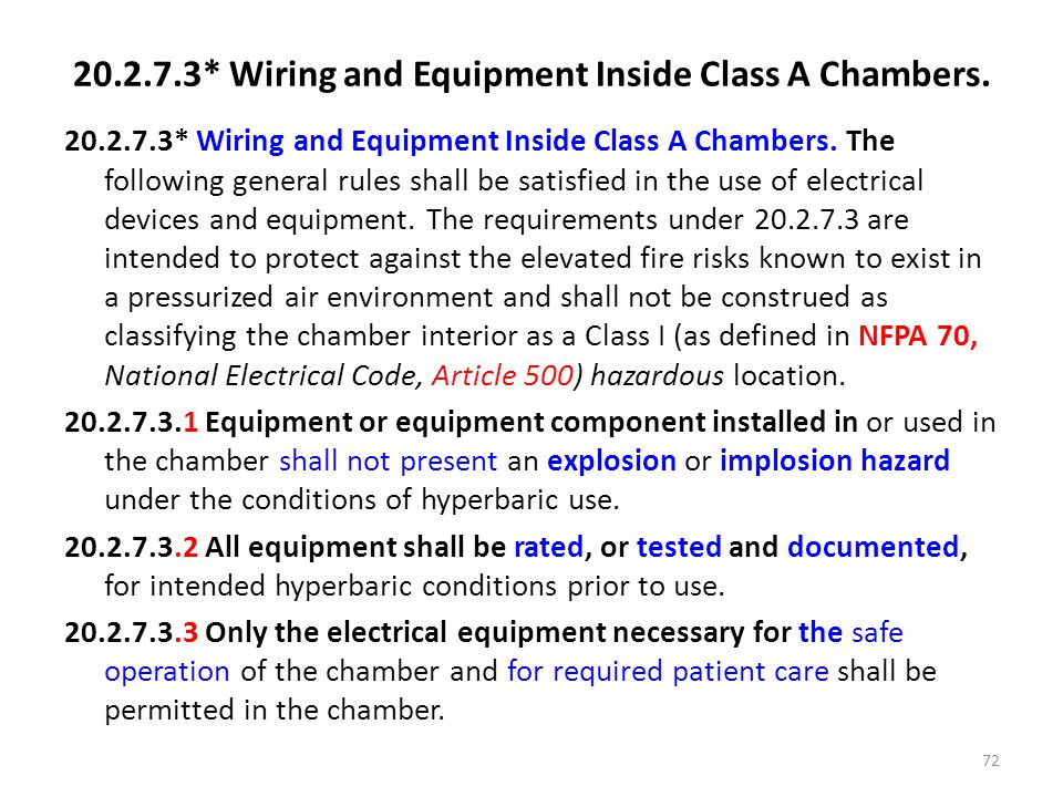 20.2.7.3* Wiring and Equipment Inside Class A Chambers.