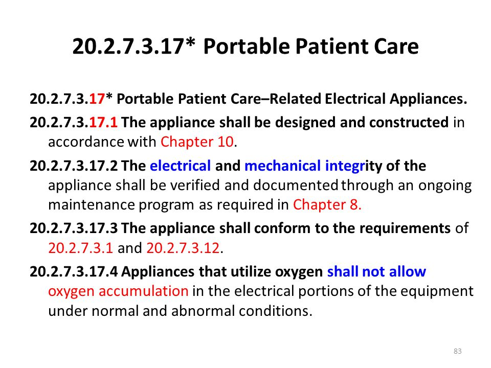 20.2.7.3.17* Portable Patient Care
