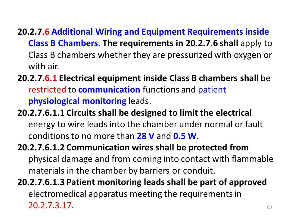 Additional Wiring and Equipment Requirements inside Class B Chambers.
