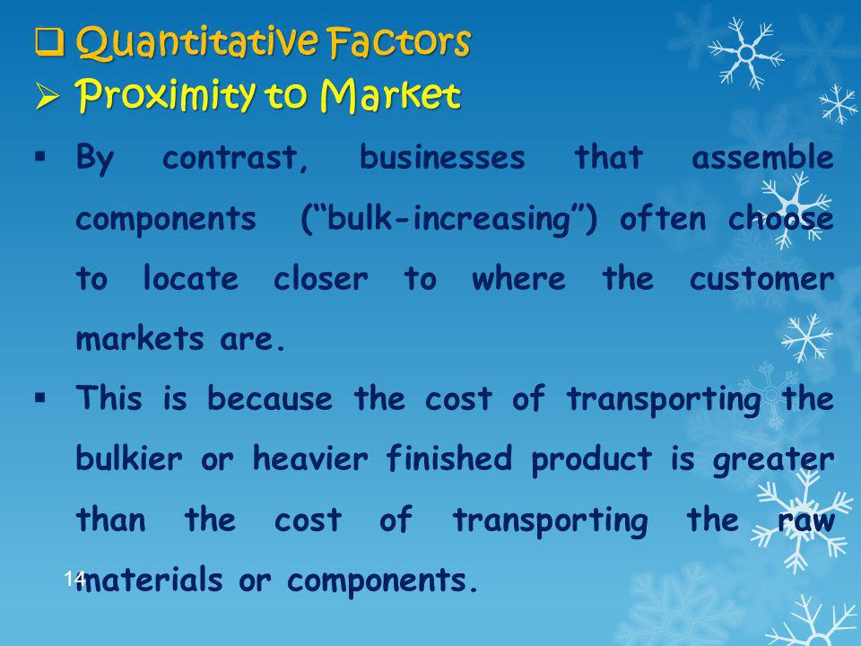 Quantitative Factors Proximity to Market