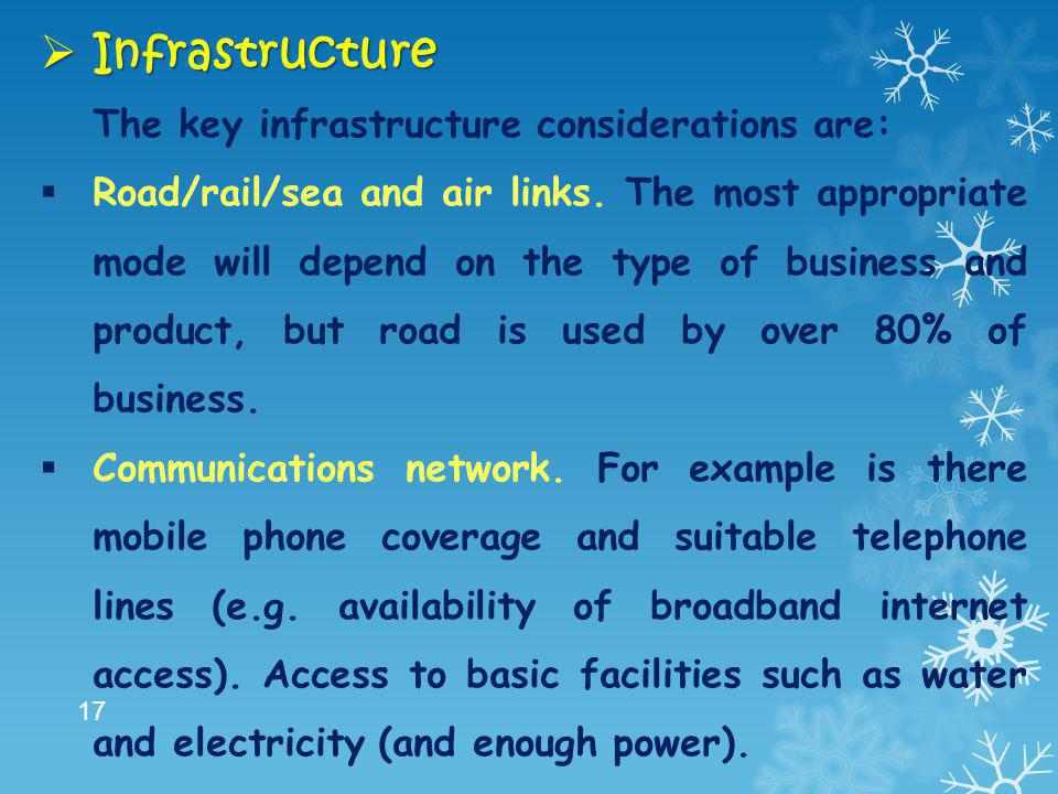 Infrastructure The key infrastructure considerations are: