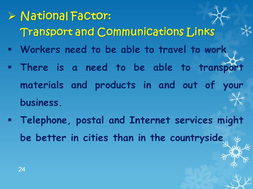 National Factor: Transport and Communications Links