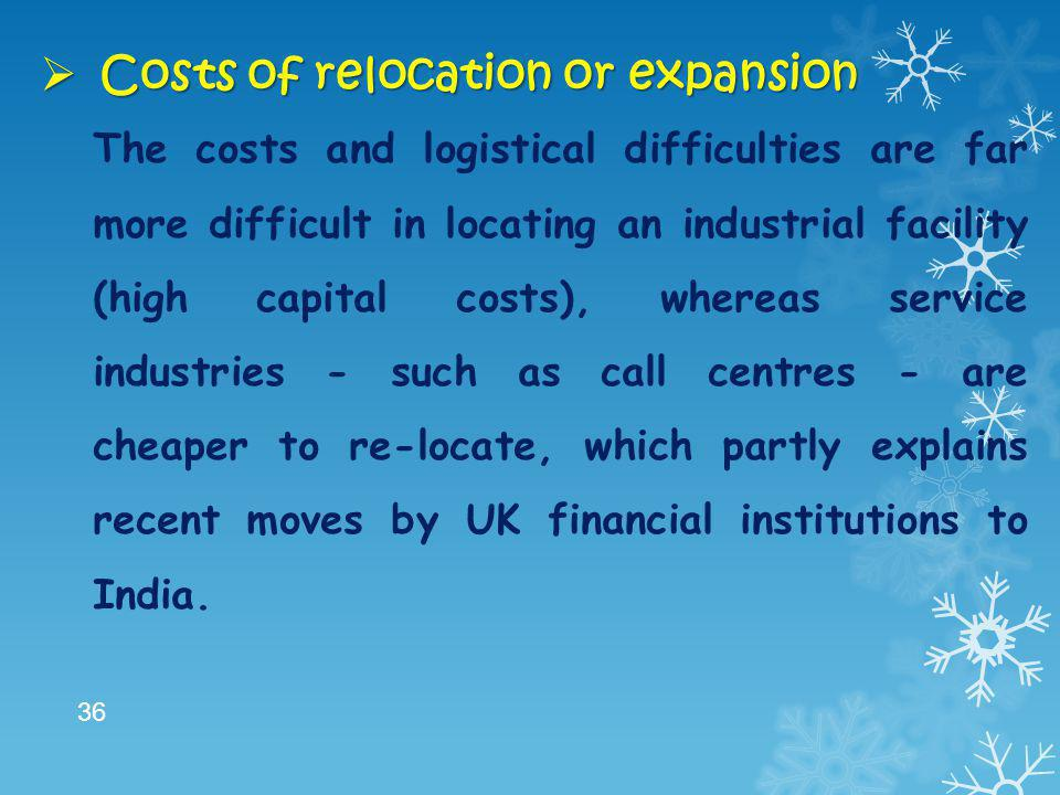 Costs of relocation or expansion