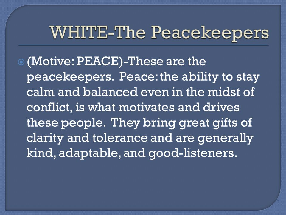 WHITE-The Peacekeepers