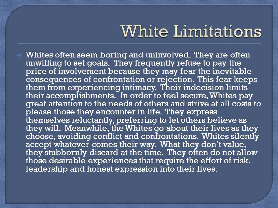 White Limitations