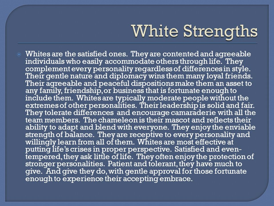 White Strengths