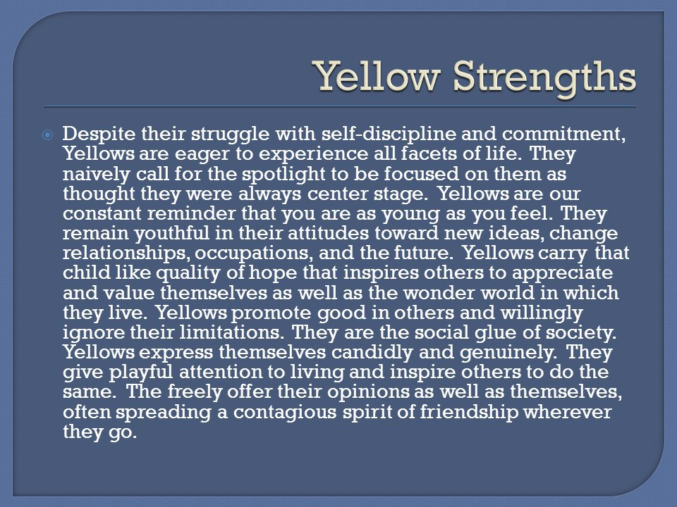 Yellow Strengths