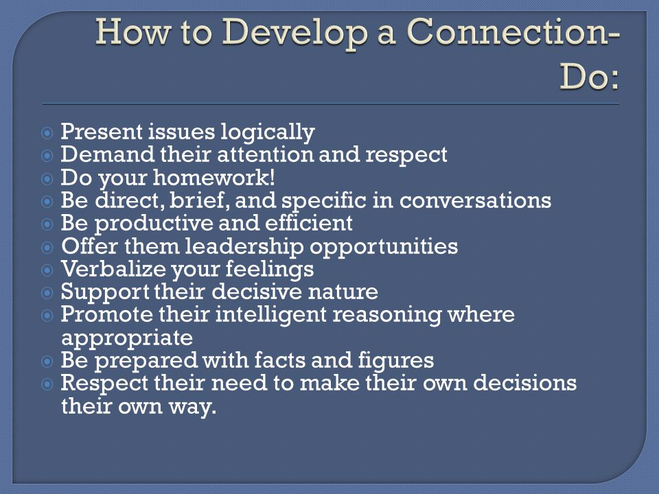 How to Develop a Connection-Do: