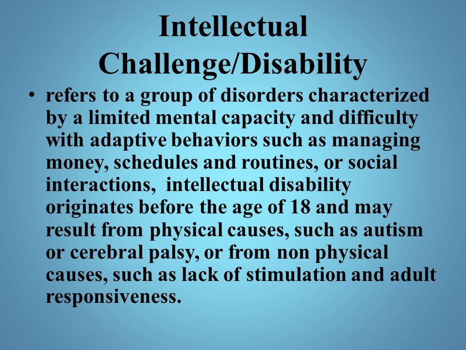 Intellectual Challenge/Disability