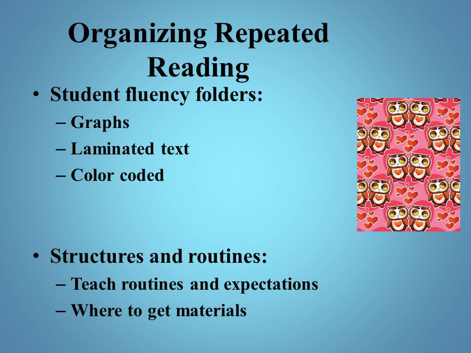 Organizing Repeated Reading