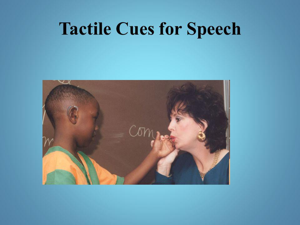 Tactile Cues for Speech