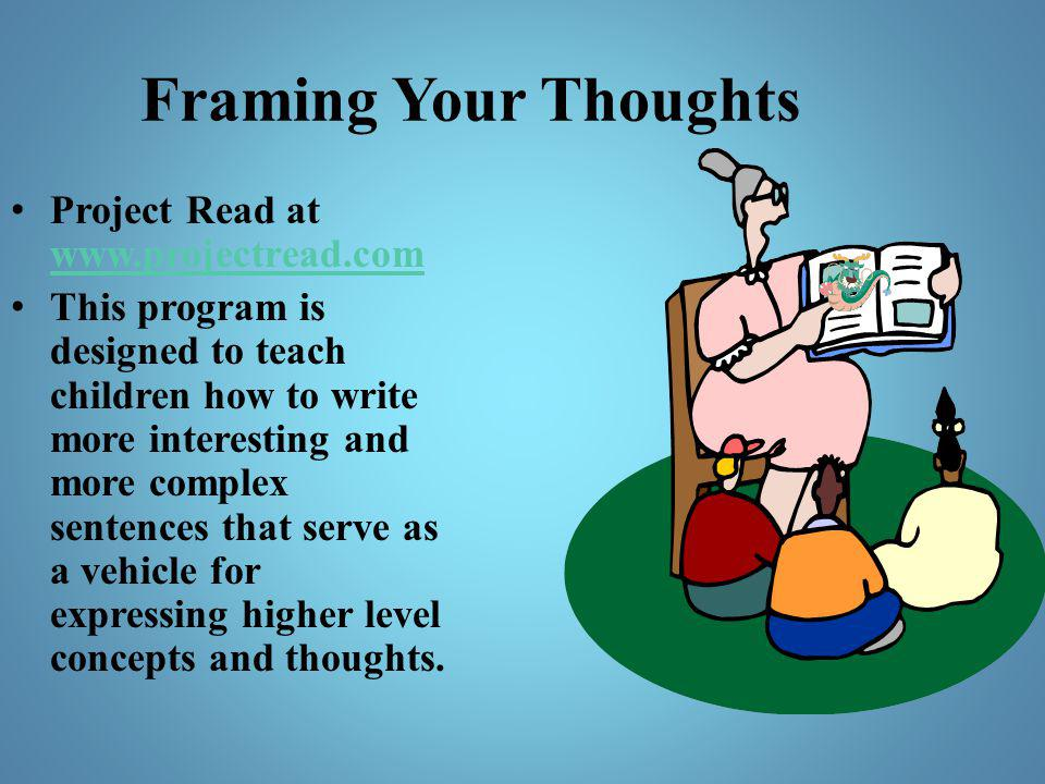 Framing Your Thoughts Project Read at www.projectread.com