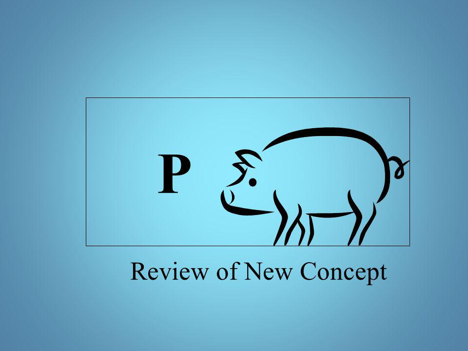 P Review of New Concept