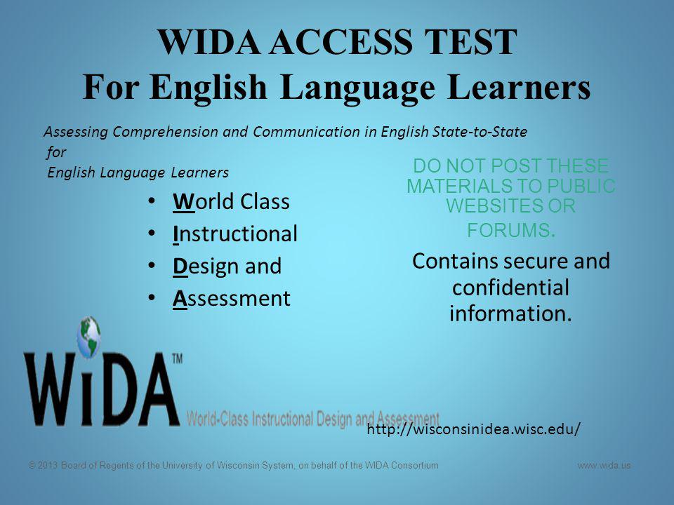 WIDA ACCESS TEST For English Language Learners
