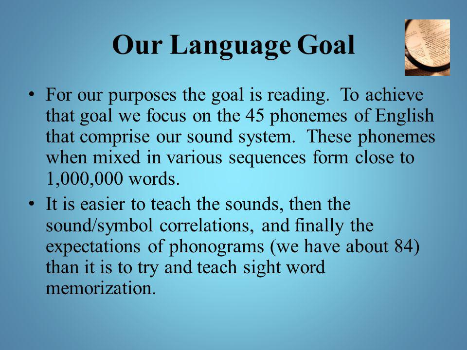 Our Language Goal