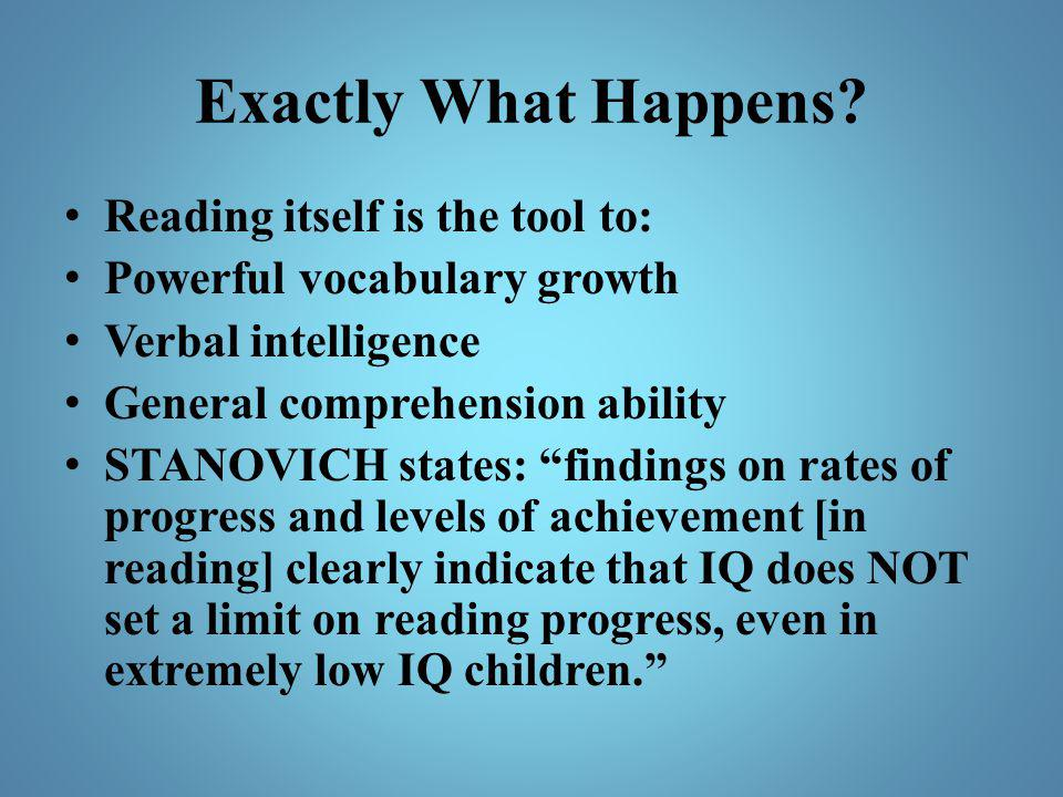 Exactly What Happens Reading itself is the tool to: