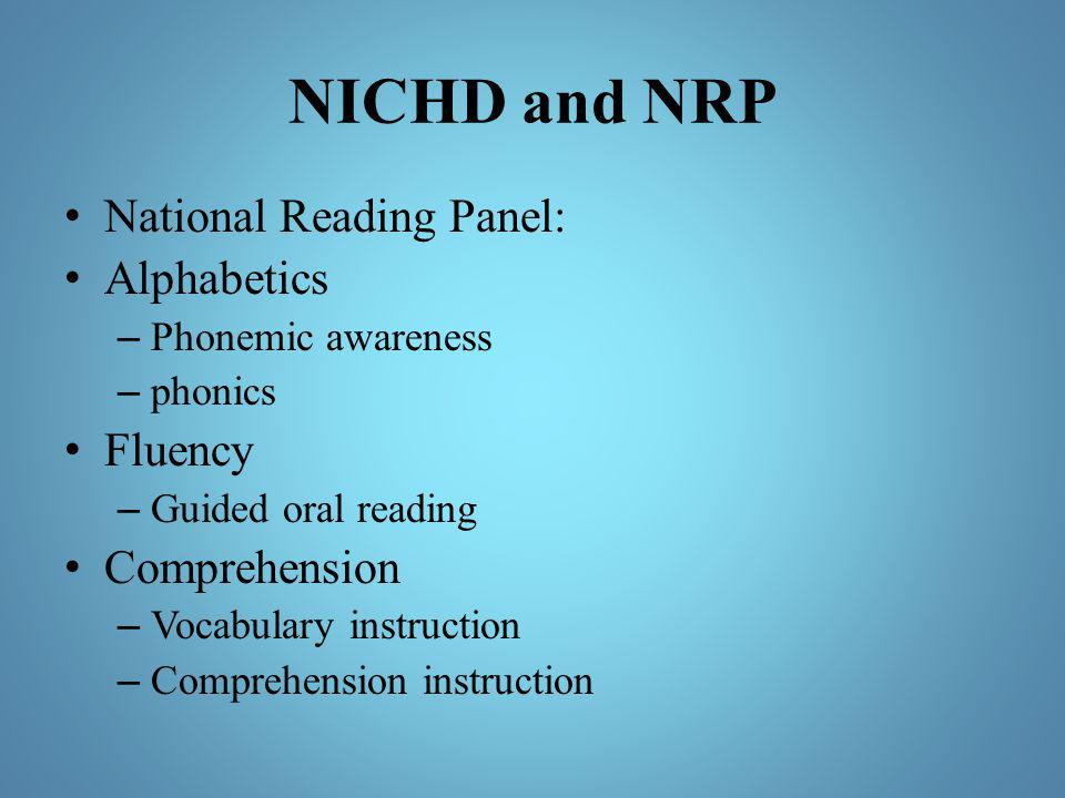 NICHD and NRP National Reading Panel: Alphabetics Fluency
