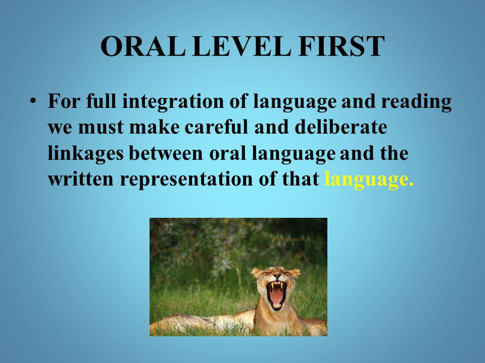 ORAL LEVEL FIRST
