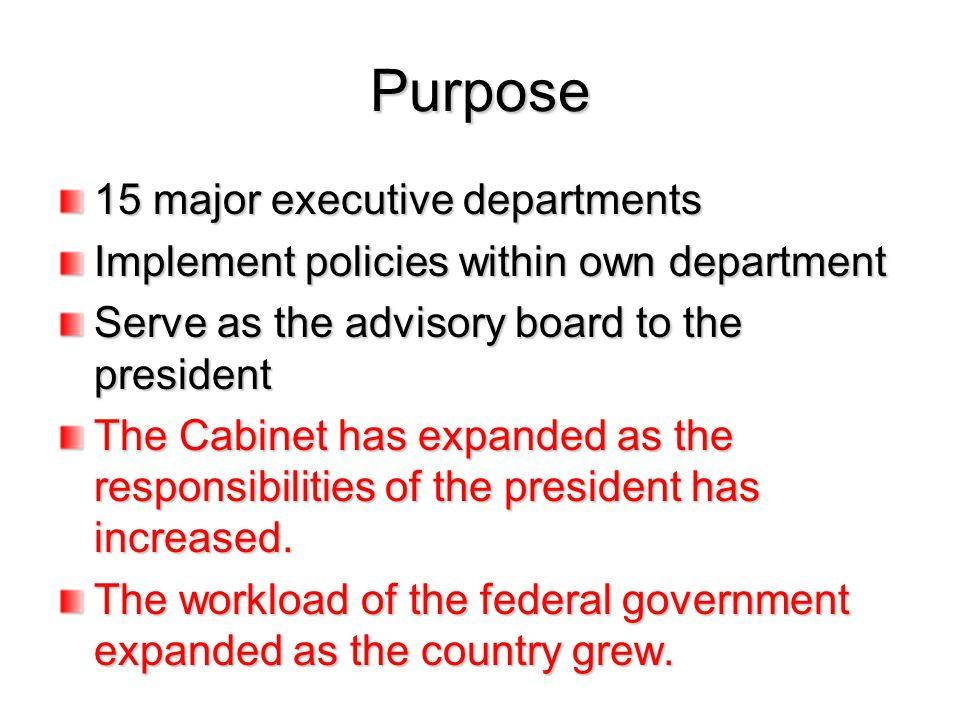 Purpose 15 major executive departments