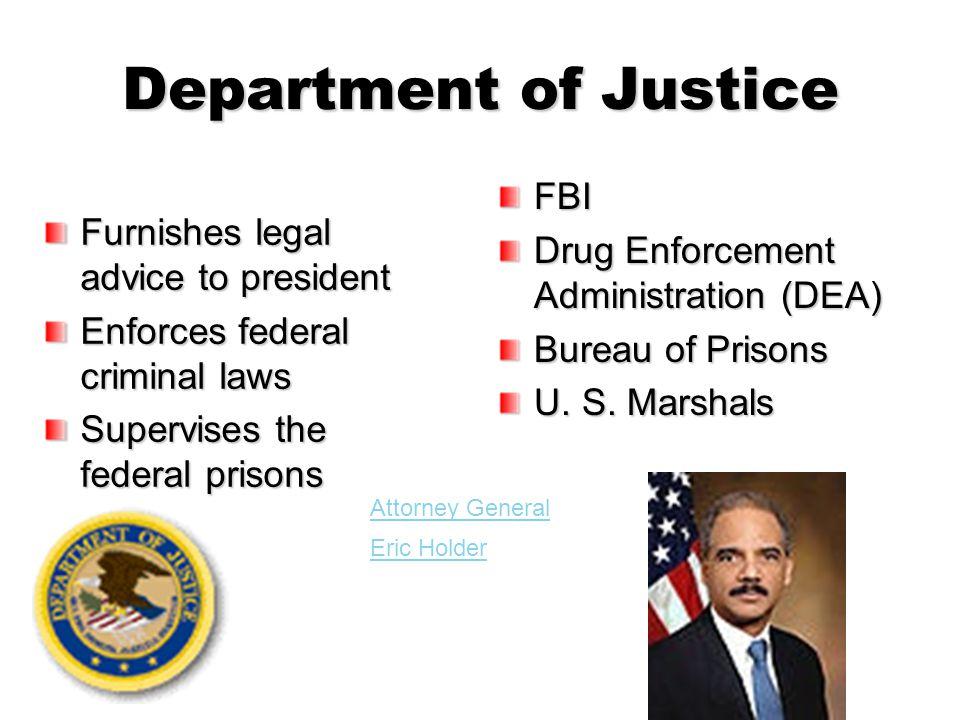 Department of Justice FBI Drug Enforcement Administration (DEA)