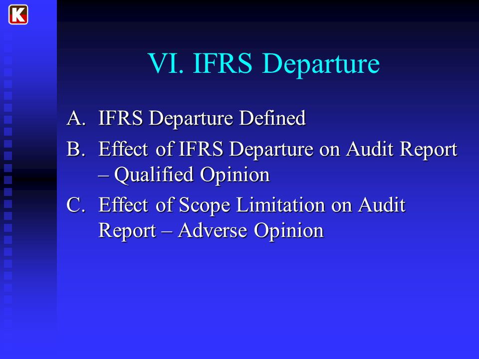VI. IFRS Departure IFRS Departure Defined