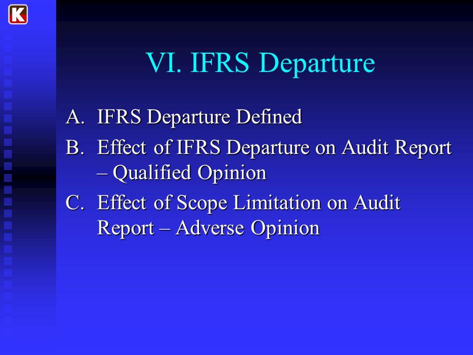VI. IFRS Departure IFRS Departure Defined