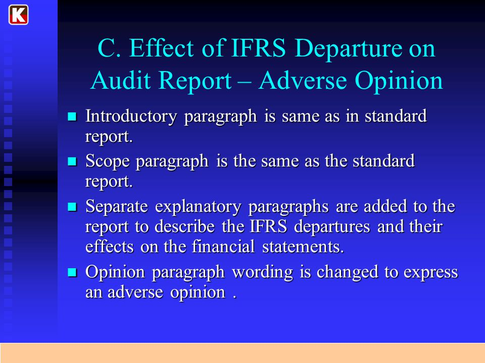 C. Effect of IFRS Departure on Audit Report – Adverse Opinion