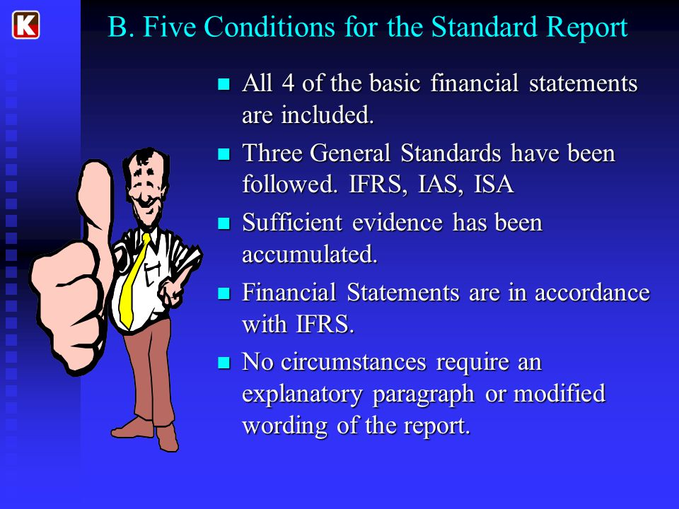B. Five Conditions for the Standard Report