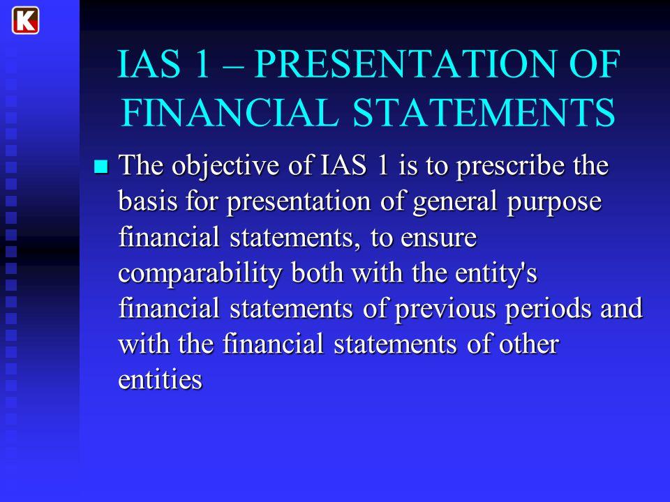 IAS 1 – PRESENTATION OF FINANCIAL STATEMENTS
